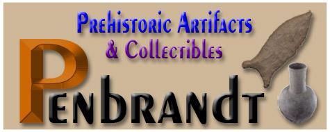 Penbrandt Prehistoric Artifacts & Collectibles